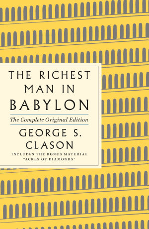 The Richest Man in Babylon  The Complete Original Edition
