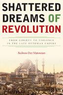 Shattered Dreams of Revolution