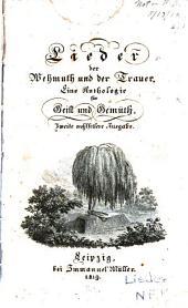 Lieder der Wehmuth und der Trauer: Eine Anthologie für Geist und Gemüth