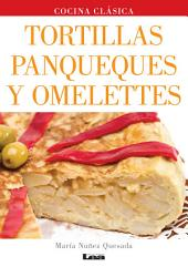Tortillas, panqueques y omelettes