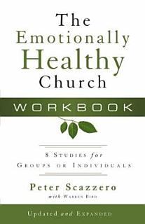 The Emotionally Healthy Church Workbook Book