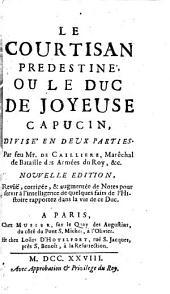 Histoire du duc de Joyeuse ou le Courtisan predestiné