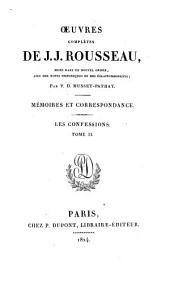 Œuvres complètes de J. J. Rousseau: Les confessions
