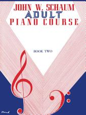Adult Piano Course, Book 2: Schaum Piano Method