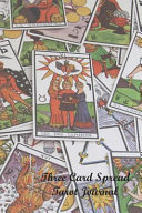 Three Card Spread Tarot Journal  Record Your Readings