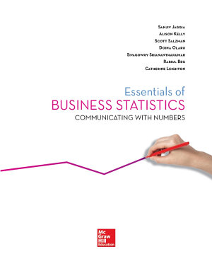 Essentials of Business Statistics  Communicating with Numbers