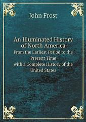 An Illuminated History of North America