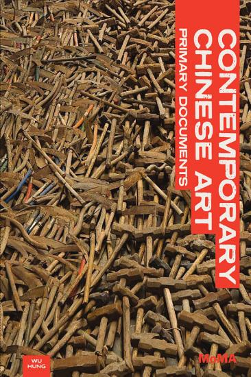 Contemporary Chinese Art  Primary Documents PDF
