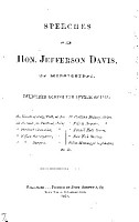 SPEECHES OF THE HON  JEFFERSON DAVIS  OF MISSISSIPPI  DELIVERED DURING THE SUMMER OF 1858 PDF