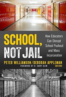 School  Not Jail