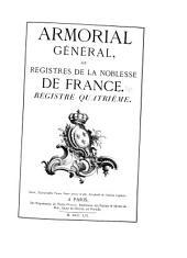 Armorial général de la France: Volume4