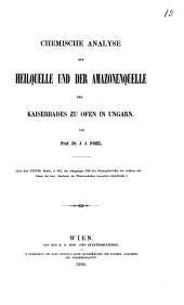 Chemische Analyse der Heilquelle und der Amazonenquelle des Kaiserbades zu Ofen in Ungarn