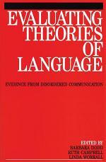 Evaluating Theories of Language