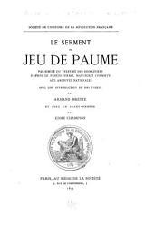 Le serment du jeu de paume: fac-similé du texte et des signatures d'après le procès-verbal manuscrit conservé aux Archives nationales, Volume1