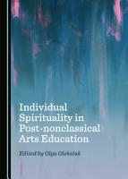 Individual Spirituality in Post nonclassical Arts Education PDF