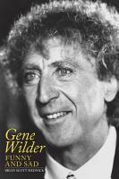Gene Wilder  Funny and Sad PDF