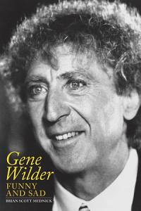 Gene Wilder  Funny and Sad Book