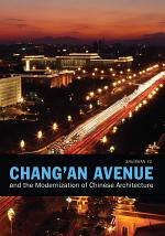 Chang'an Avenue and the Modernization of Chinese Architecture
