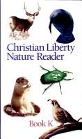 Christian Liberty Nature Reader Book K PDF