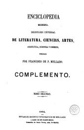 Enciclopedia moderna, 36: diccionario universal de literatura, ciencias, artes, agricultura, industria y comercio