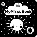 Baby Touch: My First Book: a Black-And-white Cloth Book