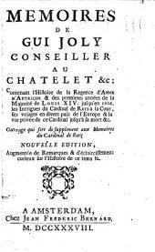 Memoires, contenant l'histoire de la regence d'Anne d'Autriche et des premieres annees de la majorite de Louis XIV. jusqu'en 1666, les intrigues du cardinal de Retz a la cour etc: Volume1