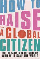 How to Raise a Global Citizen PDF