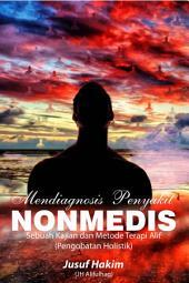 MENDIAGNOSIS PENYAKIT NONMEDIS: Sebuah Kajian dan Metode Terapi Alif