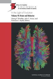 In the Light of Evolution: Volume VI: Brain and Behavior