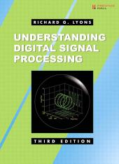 Understanding Digital Signal Processing: Edition 3