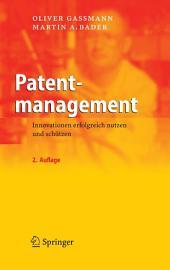 Patentmanagement: Innovationen erfolgreich nutzen und schützen, Ausgabe 2