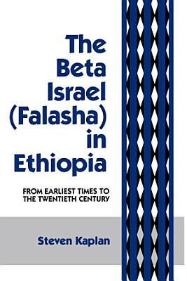 The Beta Israel  Falasha  in Ethiopia