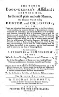 The Young Book keeper s Assistant  Shewing Him in the Most Plain and Easy Manner  the Italian Way of Stating Debtor and Creditor     The Ninth Edition  By Thomas Dilworth    PDF