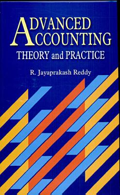 Advanced Accounting  Theory   Practice