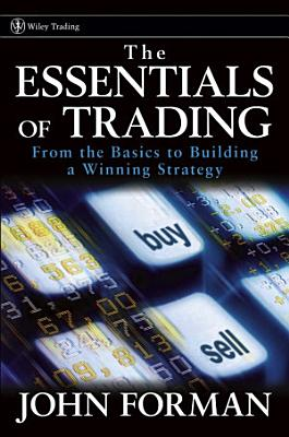 The Essentials of Trading