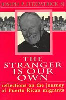 The Stranger is Our Own PDF