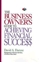 The Business Owner s Guide to Achieving Financial Success