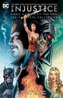 Injustice  Gods Among Us Year Three   The Complete Collection PDF