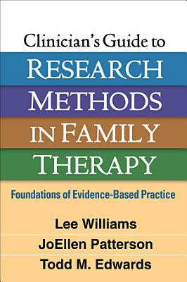 Clinician s Guide to Research Methods in Family Therapy
