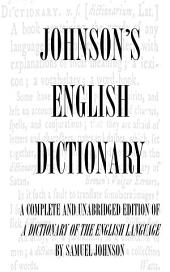Dictionary of the English Language (Complete and Unabridged)