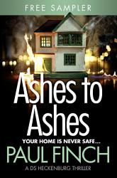 Ashes to Ashes  free sampler   Detective Mark Heckenburg  Book 6  PDF