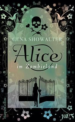 Alice im Zombieland PDF