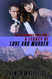 A Legacy of Love and Murder