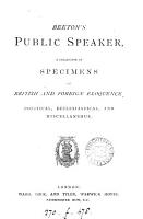 Beeton s Public speaker  a collection of specimens of British and foreign eloquence PDF