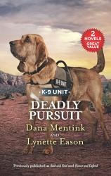 Deadly Pursuit Seek And Find Honor And Defend Book PDF