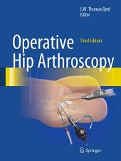 Operative Hip Arthroscopy: Edition 3