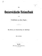 Die oesterreichische Nationalbank und ihr Verhältniss zu dem Staate. Ein Beitrag zur Beurtheilung der Bankfrage. Mit zehn Tabellen. [By Wilhelm von Lucam.]