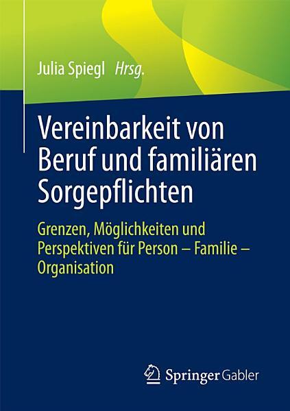 Vereinbarkeit von Beruf und famili  ren Sorgepflichten PDF