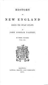 History of New England: Volume 3