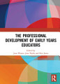 The Professional Development of Early Years Educators